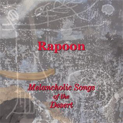 Rapoon - Melancholic Songs Of The Desert (2009)