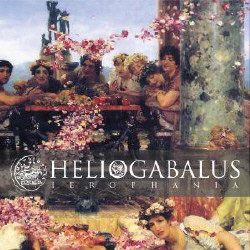 Ierophania - Heliogabalus (2009)