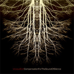 Urceus Exit - Compensation For The Sound Of Silence (2CD Limited Edition) (2009)