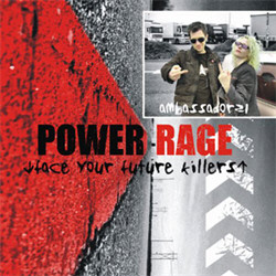 Ambassador21 - Power Rage (Face Your Future Killers) (2009)