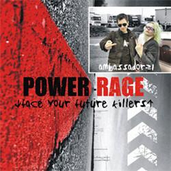 Ambassador21 - Power Rage (Face Your Future Killers) (2009)