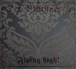 Der Blutharsch - Flying High (2009)