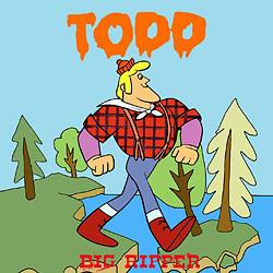 Todd - Big Ripper (2009)