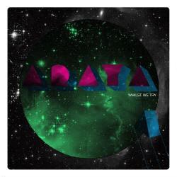 Araya - Whilst We Try (2009)