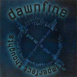 Dawnfine - Imperfect Thoughts (2009)