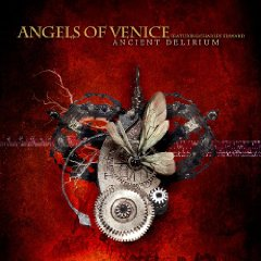 Angels of Venice feat. Charles Edward - Ancient Delirium (2010)