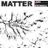 Matter - Land Of Discordia (2009)