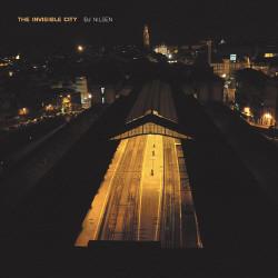 BJ Nilsen - The Invisible City (2010)