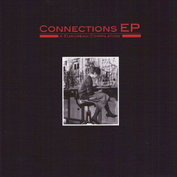 VA - Connections (Limited Edition EP - Vinyl) (2009)