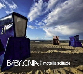Babylonia - Motel La Solitude (2010)