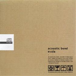 Evala - Acoustic Bend (2010)