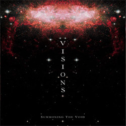 Visions - Summoning The Void (Limited Edition) (2010)