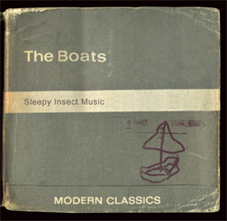 The Boats - Sleepy Insect Music (2010)