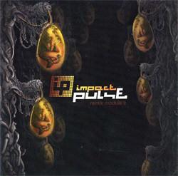 Impact Pulse - Remix Module's (EP) (2010)