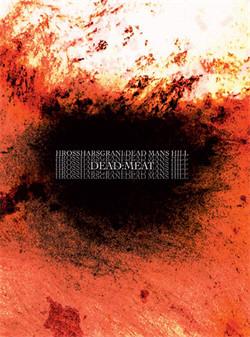Hrossharsgrani & Dead Man's Hill - Dead:meat (2010)
