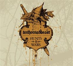 TenHornedBeast - Hunts & Wars (2010)