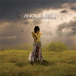 Android Lust - The Human Animal (2010)