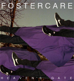 Fostercare - Heavens Gate (Limited Edition) (2010)