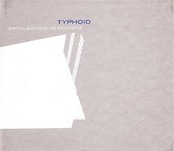 Typhoid - Simulazione Di Divinita (2010)