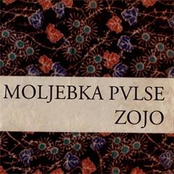 Moljebka Pvlse - Zojo (2010)