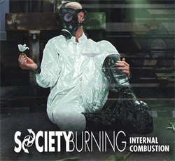 Society Burning - Internal Combustion (2010)