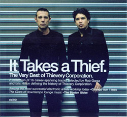 Thievery Corporation - It Takes A Thief (The Very Best Of Thievery Corporation) (2010)
