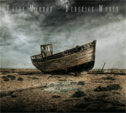 False Mirror - Derelict World (2010)