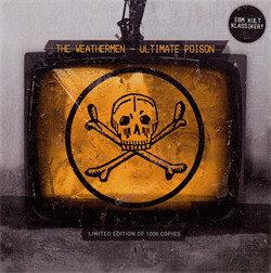 The Weathermen - Ultimate Poison (Limited Edition EP) (2010)