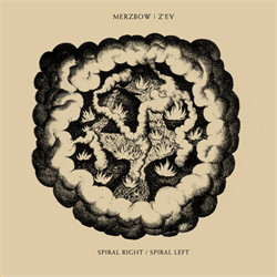 Merzbow | Z'EV - Spiral Right / Spiral Left (2010)