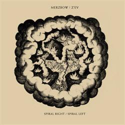 Merzbow | Z'EV - Spiral Right / Spiral Left (2010)
