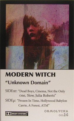Modern Witch - Unknown Domain (Limited Edition Tape) (2010)
