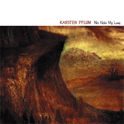 Karsten Pflum - No Noia My Love (2011)