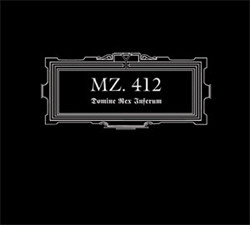 MZ.412 - Domine Rex Inferum (Remastered) (2011)