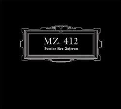 MZ.412 - Domine Rex Inferum (Remastered) (2011)