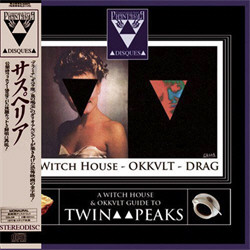VA - A Witch House And Okkvlt Guide To Twin Peaks (Limited Edition) (2011)