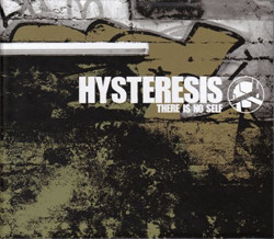 Hysteresis - There Is No Self (2011)