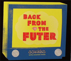 Aavikko - Back From The Futer (2005)