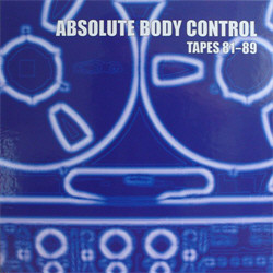 Absolute Body Control - Tapes 81-89 (5CD) (2010)
