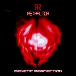 Retractor - Genetic Perfection (Limited Edition) (2010)