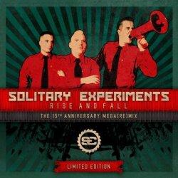 Solitary Experiments - Rise And Fall: The 15th Anniversary Mega[Re]Mix (EP) (2010)