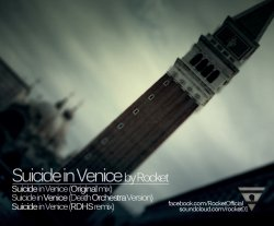 Rocket - Suicide In Venice (CDS) (2011)