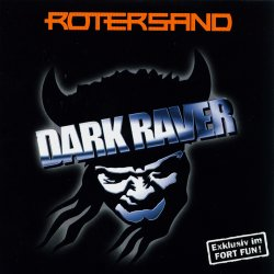 Rotersand - Dark Raver (Limited Edition CDM) (2008)