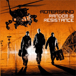 Rotersand - Random Is Resistance (Limited Edition) (2009)