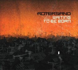 Rotersand - Waiting To Be Born (Limited Edition EP) (2010)