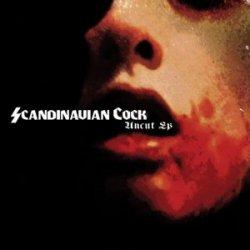 Scandinavian Cock - Uncut (EP) (2011)