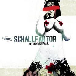 Schallfaktor - Sittenverfall (2009)