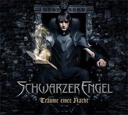 Schwarzer Engel - Träume Einer Nacht (Limited Edition) (2011)