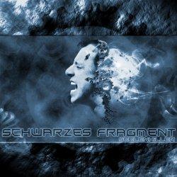 Schwarzes Fragment - Seelenkiller (2010)