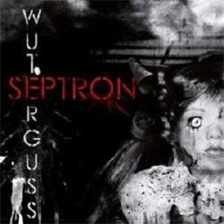 Septron - Wuterguss (2010)
