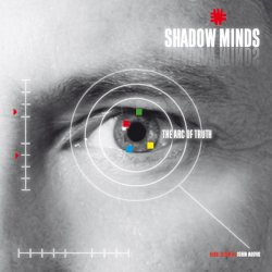 Shadow Minds - The Arc Of Truth (2010)